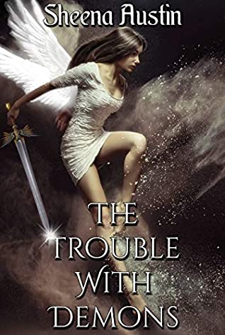 The Trouble with Demons: A young adult paranormal romance