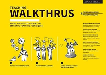 Teaching WalkThrus: Visual Step-by-Step Guides to Essential Teaching Techniques