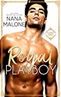 Royal Playboy (Playboy Royal, #1)