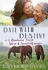 Date with Destiny (Bindarra Creek Short & Sweet)