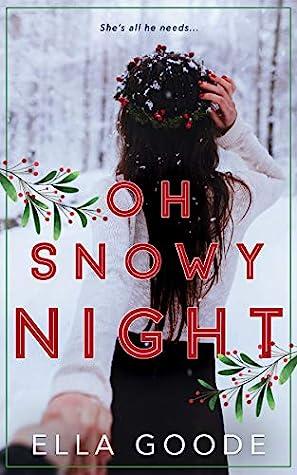 Oh Snowy Night