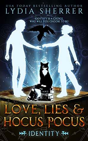 Love, Lies, and Hocus Pocus by Lydia Sherrer