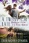 A Twist of Fate (Bindarra Creek A Town Reborn #7)