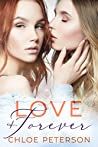 Love & Forever by Chloe Peterson