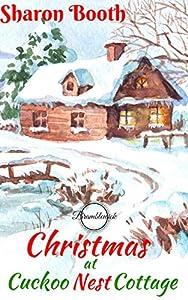 Christmas at Cuckoo Nest Cottage (Bramblewick Book 6)