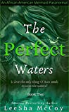 The Perfect Waters: Odessa. Book Two