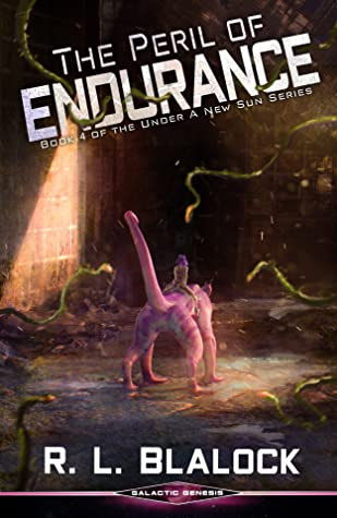 The Peril of Endurance (Under a New Sun #4)