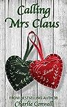 Calling Mrs Claus