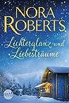 Lichterglanz und Liebesträume by Nora Roberts