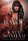 Havoc (Deadly Women #2)