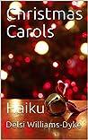 Christmas Carols : Haiku