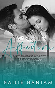 Winning Her Affection (Thirty-Something in the City: The Coopers, #3)