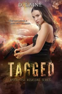 Tagged (Apocalypse Assassins Book 2)