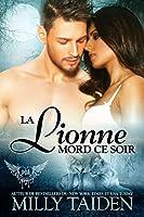 La Lionne Mord Ce Soir: Une Romance Paranormale (Agence de Rencontres Paranormales t. 12)