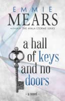 A Hall of Keys and No Doors