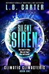 Silent Siren (Climatic Climacteric, #1)