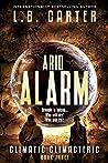 Arid Alarm (Climatic Climacteric, #3)