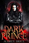 Dark Prince by Audrey Brice