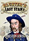 Bluster's Last Stand: The Complete Tales of H.H. Lomax