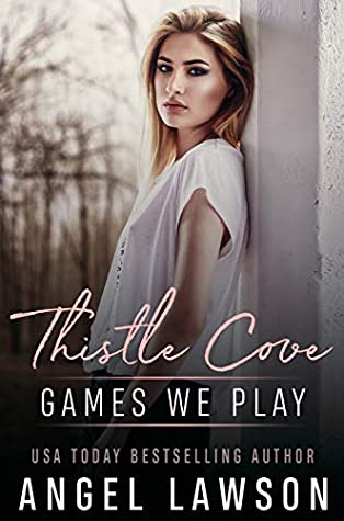 Games We Play (Thistle Cove, #2)