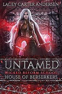 Untamed (House of Berserkers, #1; Wicked Reform School)