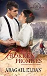 Brokken Promises: A Western Christmas Romance (Brokken Road Romances Book 9)