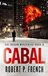 Cabal (Cal Rogan Mysteries #5)