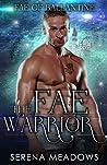 The Fae Warrior (Fae of Ballantine, #2)