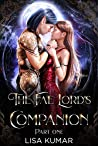 The Fae Lord's Companion: Part One (The New Earth Chronicles Book 1)