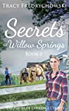 Secrets of Willow Springs 2 (The Amish of Lawrence County #2)