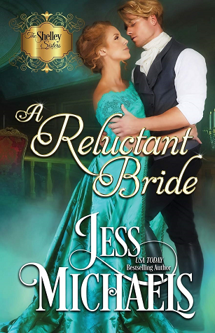 A Reluctant Bride (The Shelley Sisters Book 1)