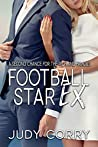 Her Football Star Ex (A Second Chance for the Rich and Famous #3)