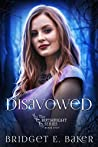 Disavowed (The Birthright Series Book 5)