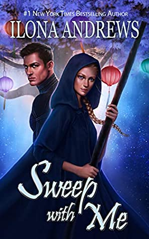 """Sweep with Me"" by Ilona Andrews"