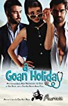 A Goan Holiday: Romance and Drama and What-Might-Have-Beens
