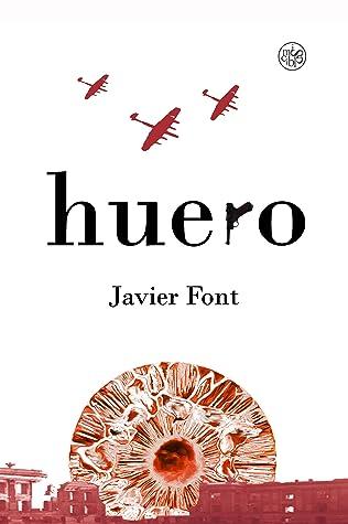 Huero by Javier Font