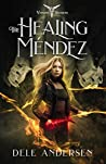 The Healing Méndez by Dele Andersen