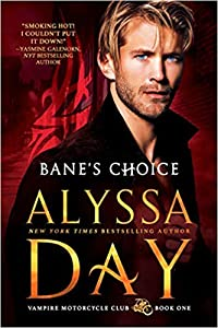 Bane's Choice (Vampire Motorcycle Club, #1)