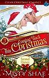 Coming Back This Christmas: Clean Christmas Romance