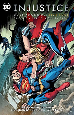 Injustice: Gods Among Us: Year Four - The Complete Collection