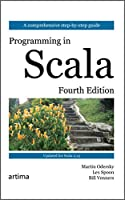 Programming in Scala Fourth Edition: Updated for Scala 2.13
