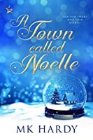 A Town Called Noelle