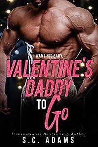 Valentine's Daddy To Go (To Go #6)