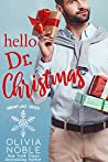Hello Dr. Christmas (Snowflake Creek Book 3)