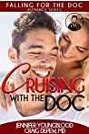 Cruising with the Doc (Falling for the Doc #3)