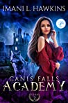 Canis Falls Academy: Year One: A Dark Why Choose Shifter Bully Romance