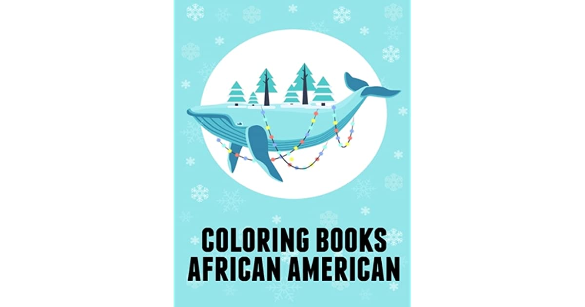 Coloring Books African American: Coloring Pages, Relax ...