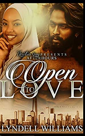 A woman in a hijab smiles while a bearded man smoulders on the cover of Open to Love by Lyndell Williams