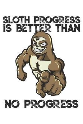 Sloth Progress is Better Than No Progress: Funny Workout ...