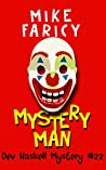 Mystery Man (Dev Haskell - Private Investigator Book 22)